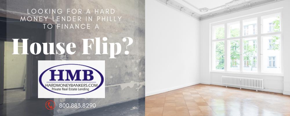 HMB: Best Hard Money Lender in Philly to Finance a House Flip